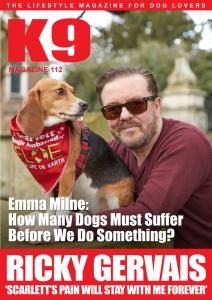 COVER K9 Magazine Issue 112 - Ricky Gervais & FLOE Ambassador Scarlett